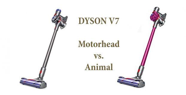 Dyson V7 Animal vs V7 Motorhead